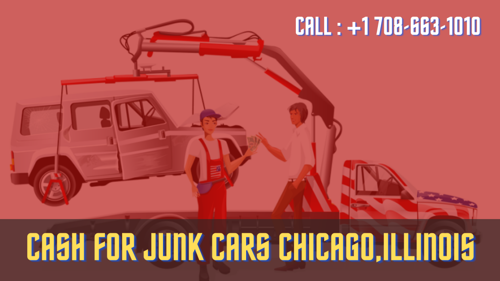 Cash for junk cars Chicago,Illinois